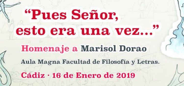 """Homenaje a Marisol Dorao """"Pues Señor, esto era una vez…"""""""